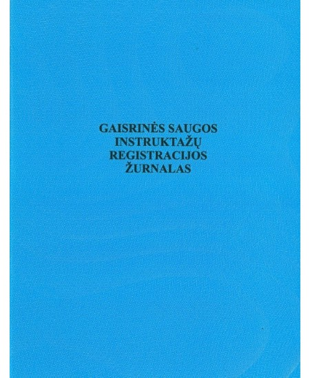 Gaisrinės saugos instruktažų registracijos žurnalas, A4, vertikalus, 12 lapų