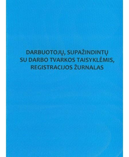 Darbuotojų, supažindintų su darbo tvarkos taisyklėmis, registracijos žurnalas, A4, vertikalus, 12 lapų