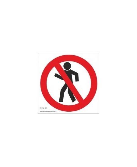 """Draudžiamasis ženklas \""""Pėstiesiems eiti draudžiama\"""""""